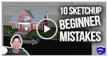 sketchup beginners mistake